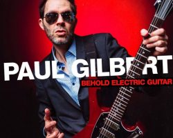 MR. BIG Guitarist PAUL GILBERT To Release 'Behold Electric Guitar' Solo Album In May