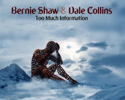 URIAH HEEP Singer BERNIE SHAW Teams Up With Canadian Musician DALE COLLINS For New Album 'Too Much Information'