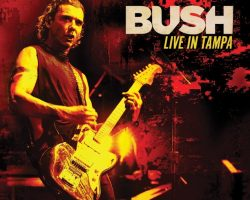 BUSH: 'Live In Tampa' Blu-Ray, DVD And CD Package Due In April