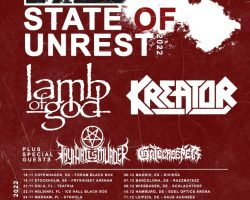 LAMB OF GOD And KREATOR Postpone 'State Of Unrest' European Tour To Fall 2022